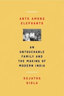 ants among elephants - sujatha gidla.jpg